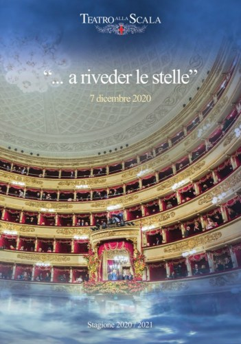 … a riveder le stelle, La Scala 7 December 2020