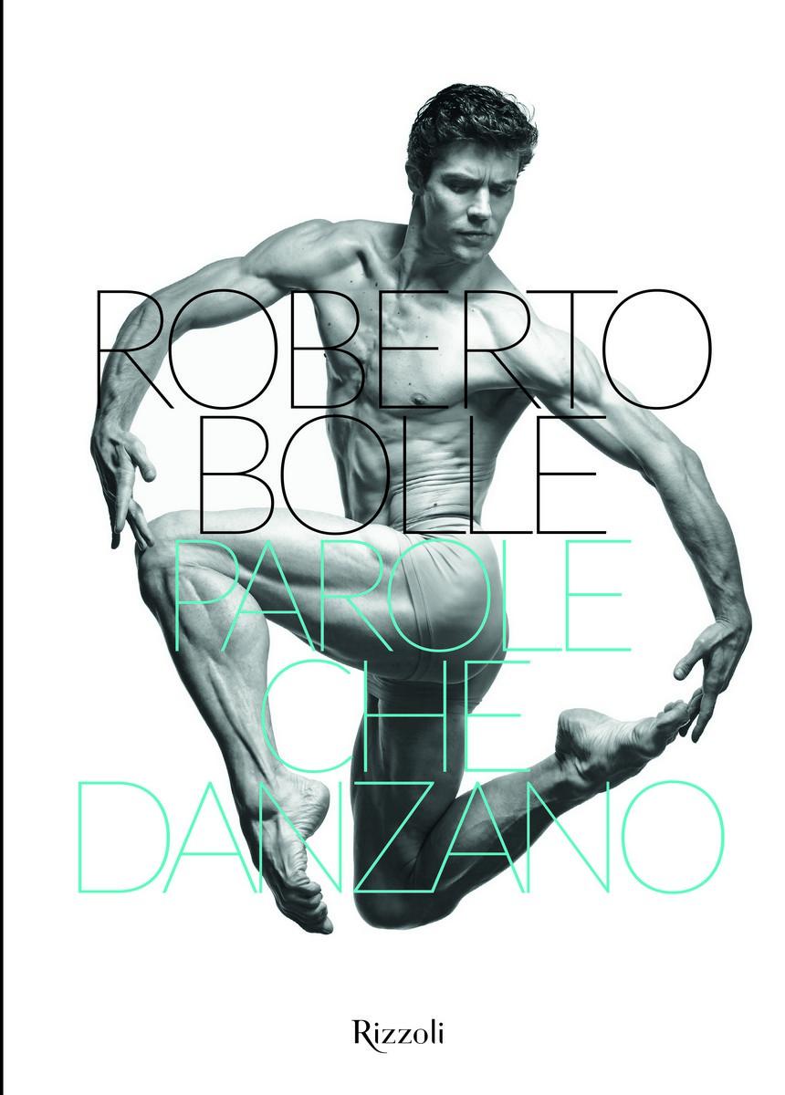 Roberto Bolle Parole che danzano cover