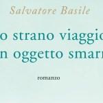 """Recensione """"Lo strano viaggio di un oggetto smarrito"""" di S. Basile"""
