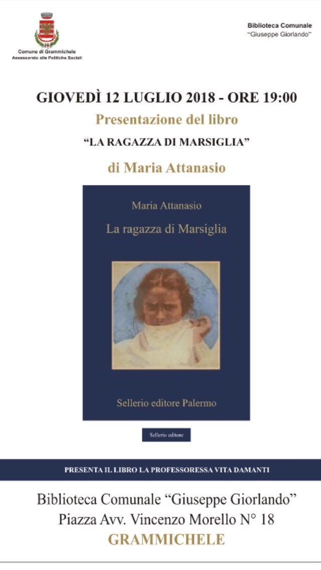 """Presentazione del libro """"LA RAGAZZA DI MARSIGLIA"""" di Maria Attanasio"""