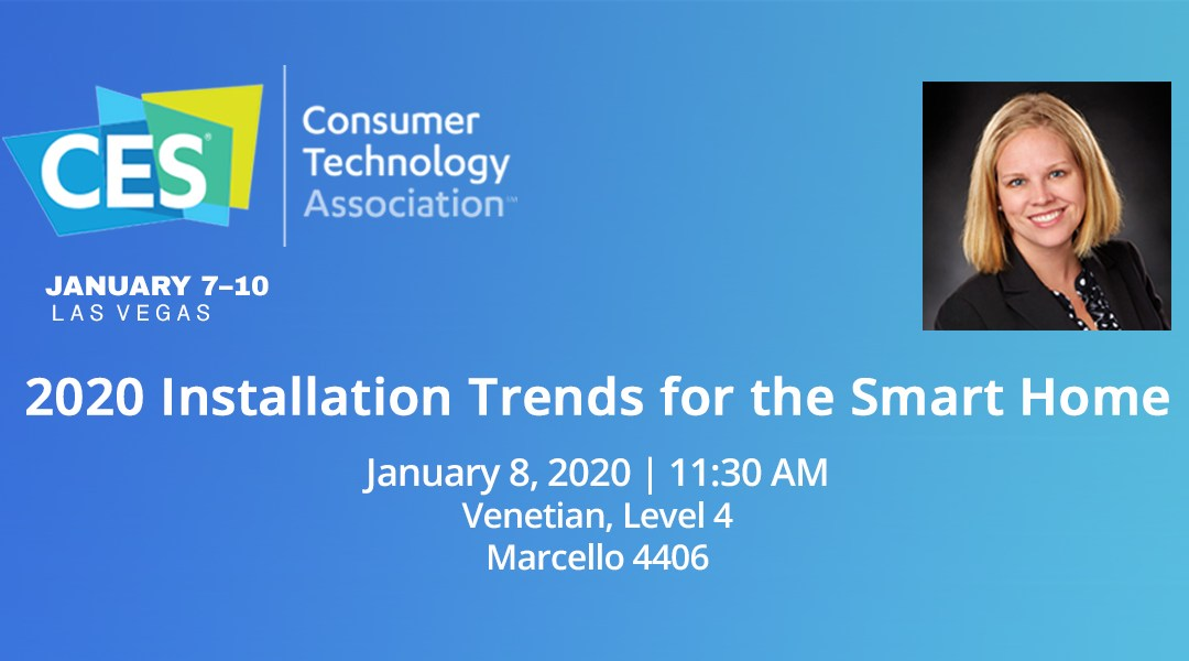 Laura Mitchell to Speak on Smart Home Installation Trends at CES 2020