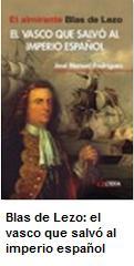 libro blas de lezo el vasco que salvo al imperio español