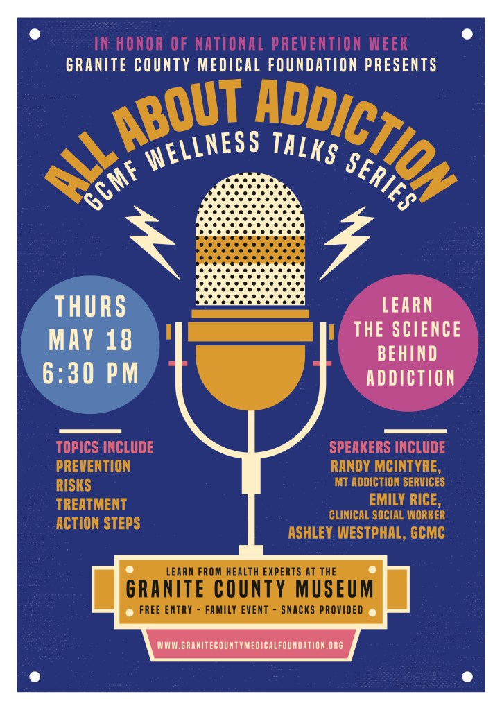 Granite County Medical Foundation Addiction Wellness Talk