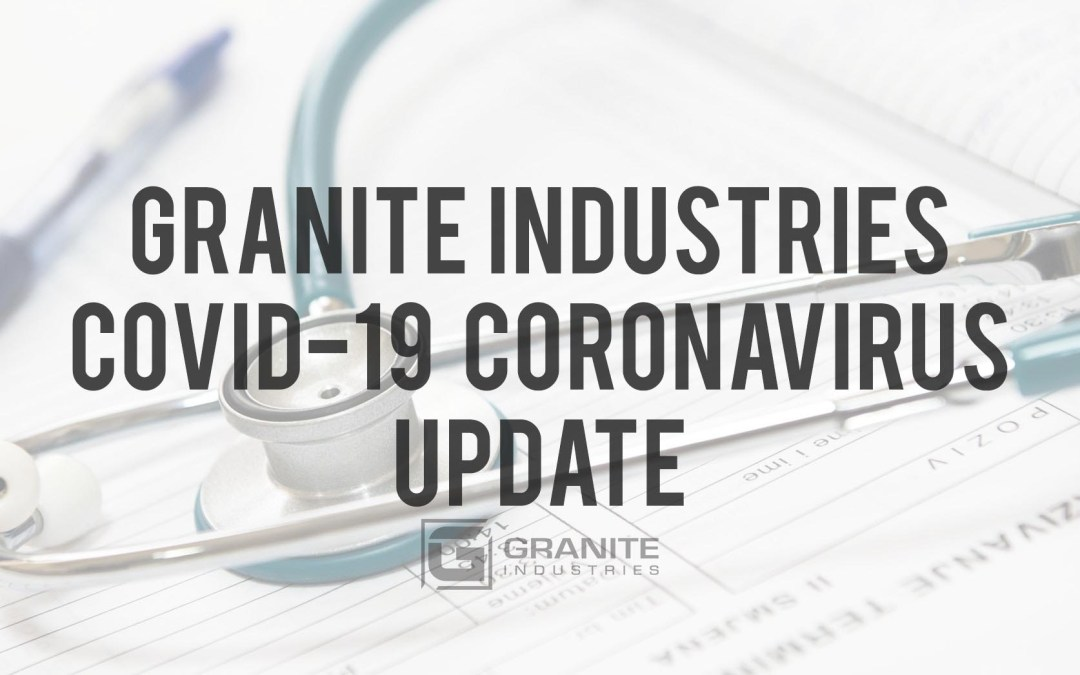Granite Industries: COVID-19 Update – Production Temporarily Closing March 24, 2020