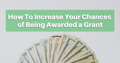 How To Increase Your Chances of Being Awarded a Grant