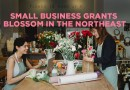 Nine Small Business Grants for the Northeast