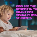 Grant to Help Build App for Visually Impaired Students