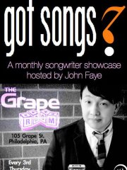 Got Songs!?! Hosted by:John Faye Featuring TBA