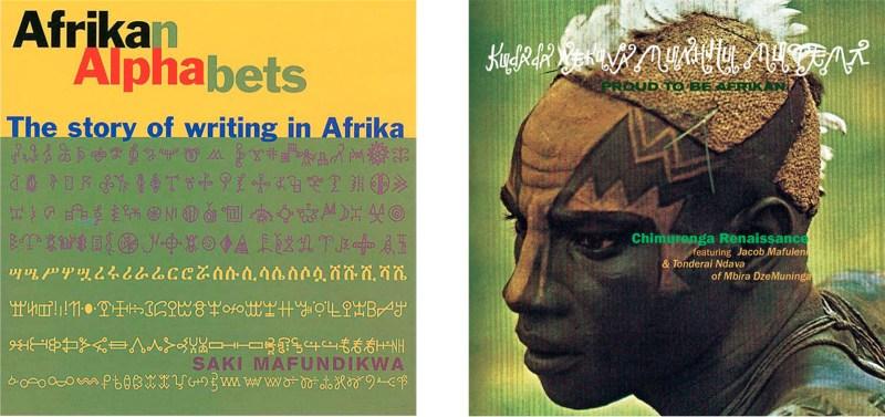 """Couverture de l'ouvrage Afrikan alphabets et création graphique de l'album de musique """"Proud to be afrikan"""" par Saki Mafundikwa."""