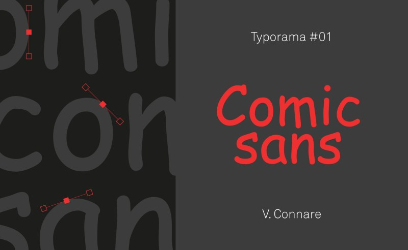 Typorama #01 : La Comic Sans MS