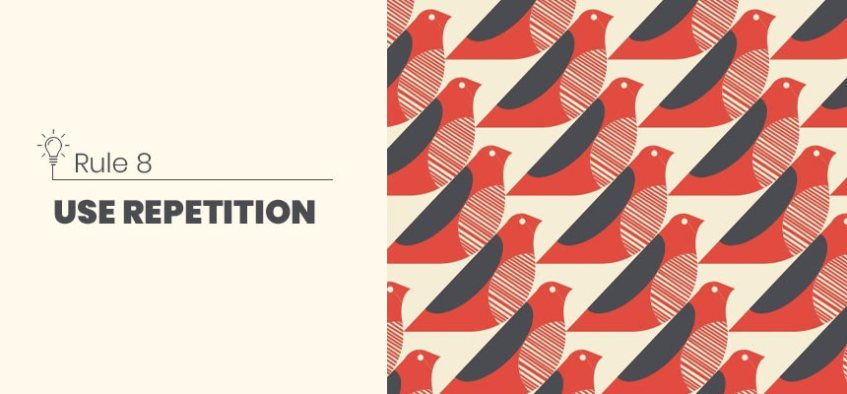Good Design Rules: Role of Repetition in Design