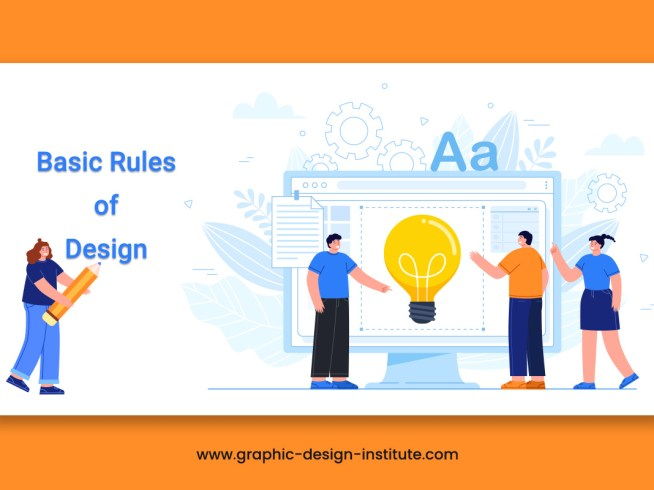 What are the Basic Rules of a Good Design