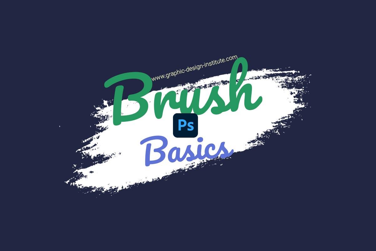 Basics of Brush Tools in Photoshop