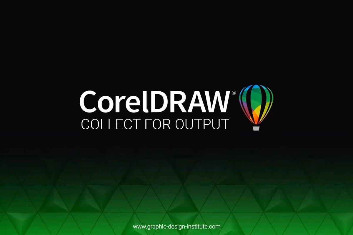 How to use Collect for Output in CorelDraw?
