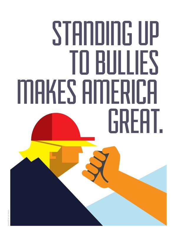 Standing up to bullies makes america great by Luis Prado