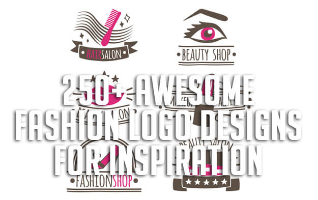 250+ Awesome Fashion Logo Designs for Inspiration