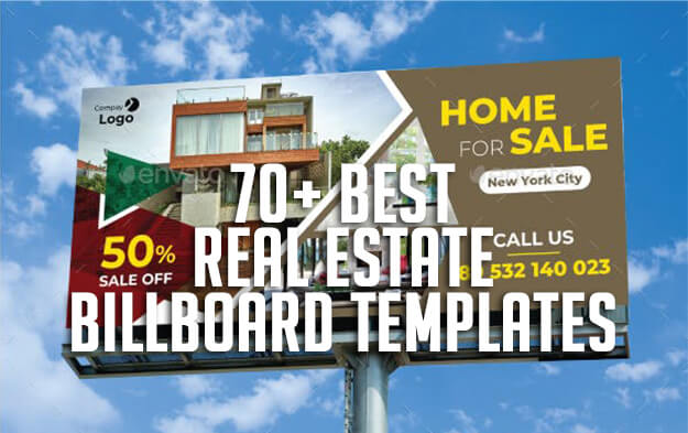 70+ Best Real Estate Billboard Templates