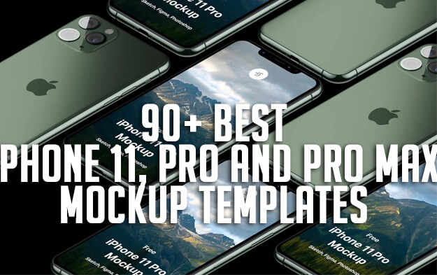 90+ Best iPhone 11, Pro and Pro Max Mockup Templates