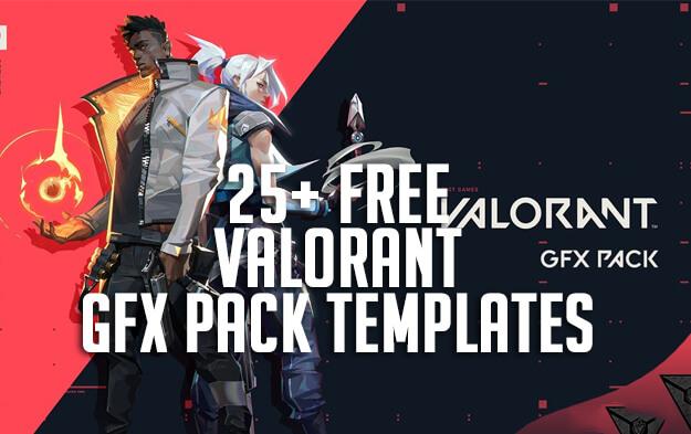 25+ Free Valorant GFX Pack Templates