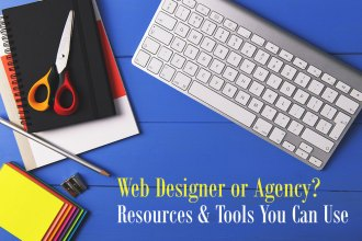 Web Designer? 25 Valuable Tools and Resources To Use