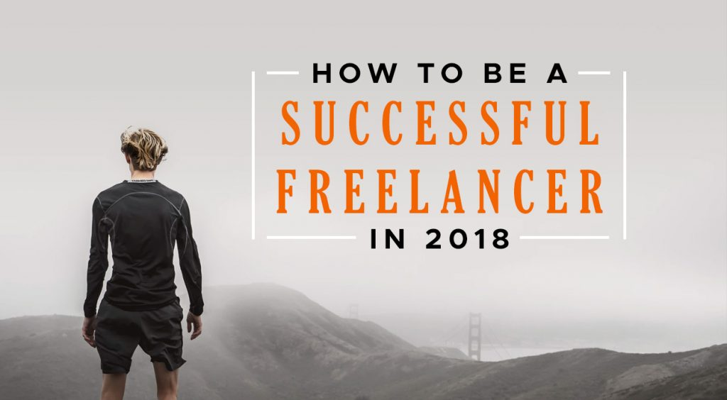 Image result for BECOMING A SUCCESSFUL FREELANCER IN 2018