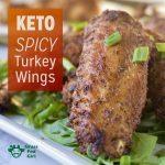 Keto Best Spicy Turkey Wings Recipe