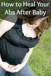 Heal your abs after baby