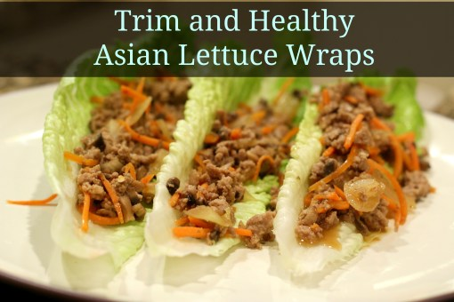 Trim and Healthy Asian Lettuce Wraps