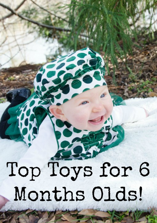 top toys for 6 months olds