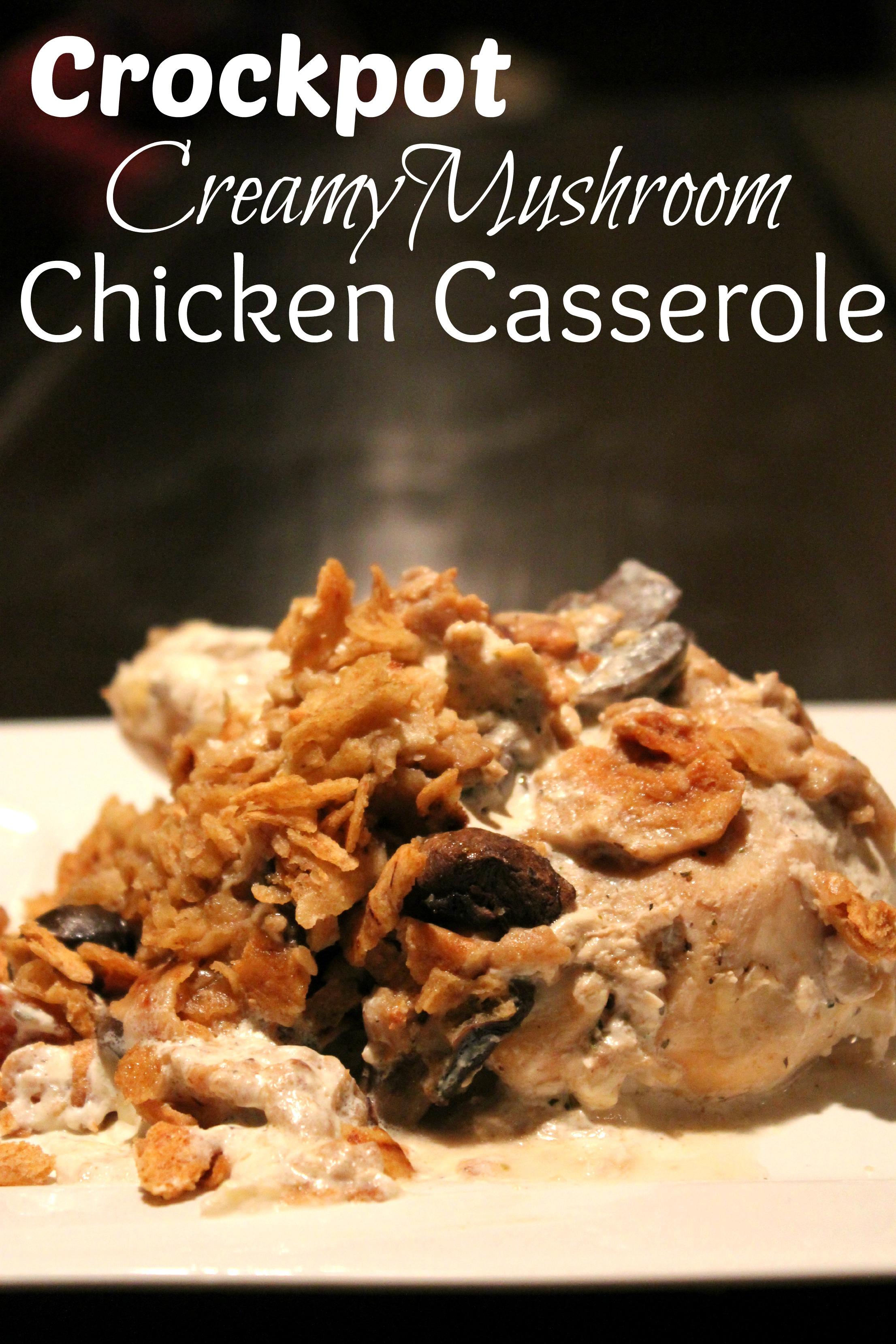 crockpot creamy mushroom chicken casserole