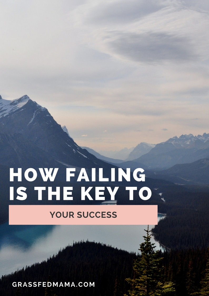 How Failing is the Key to your Success