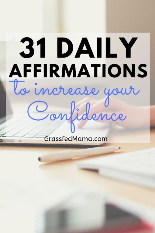 31 Daily Affirmations to Increase Your Confidence