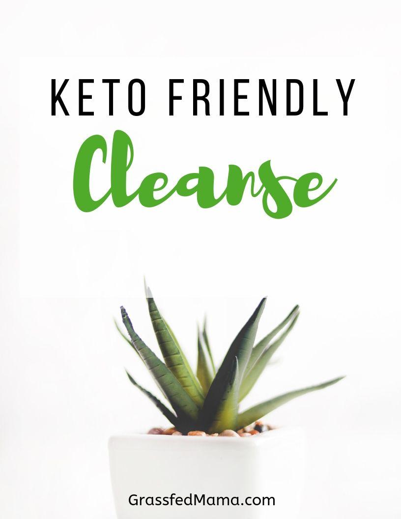 Easy Keto Friendly Cleanse