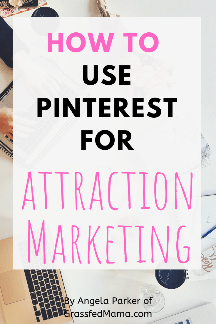 How to Use Pinterest for Attraction Marketing