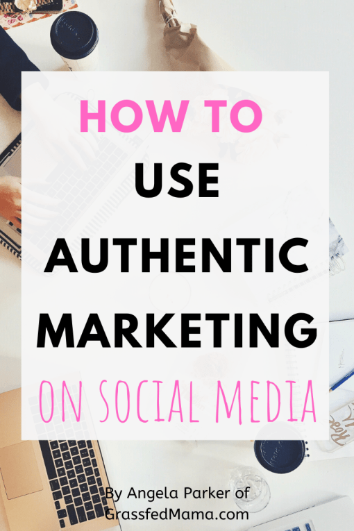 How to Use Authentic Marketing on Social Media