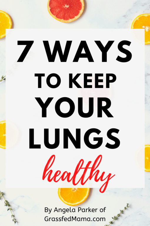 7 Ways to Keep Your Lungs Healthy