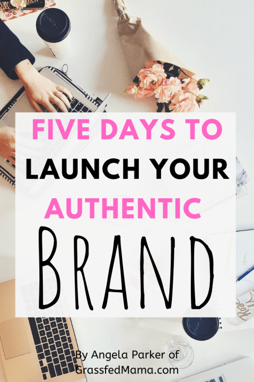 Launch Your Authentic Brand Challenge
