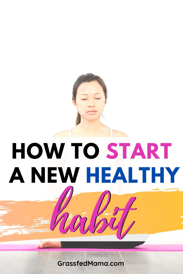 How to Start a New Healthy Habit