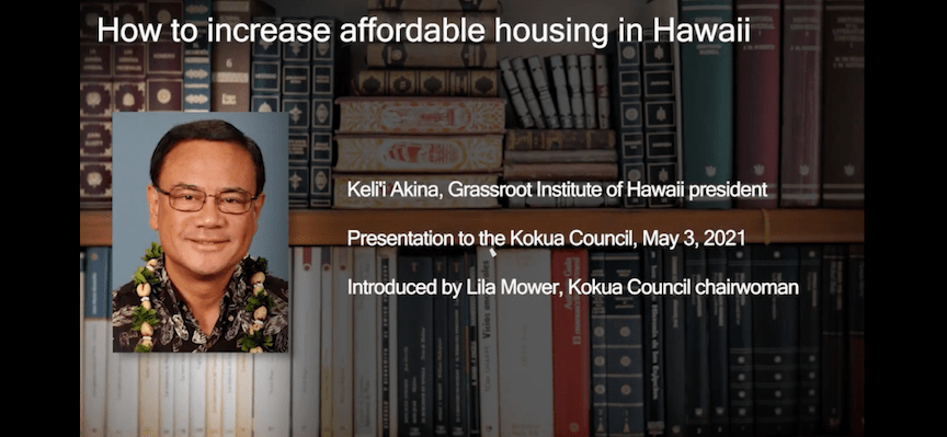 Akina on 'How to increase affordable housing in Hawaii'