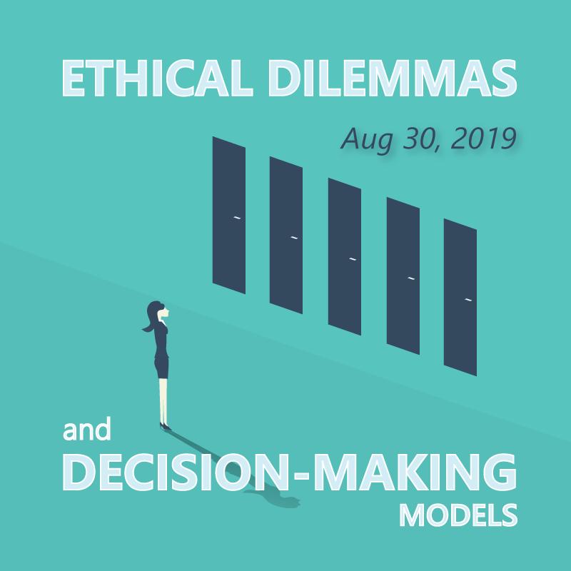 August 23, 2019 Ethical Decision Making Models | Grassroots Development LLC