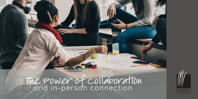 The Power of Collaboration & In-person Connection