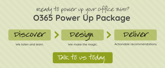 O365 Power Up Package