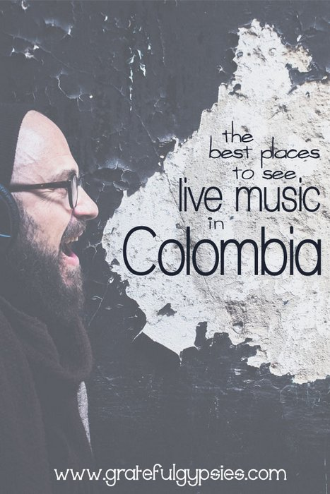 live music in Colombia | where to see live music in Colombia | Colombia music scene | Colombia travel tips
