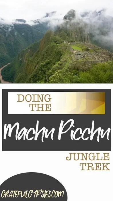 Machu Picchu   Peru travel   Jungle Trek to Machu Picchu