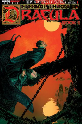 American Mythology Productions' Eternal Thirst of Dracula Book 2 Issue #1 Cover by
