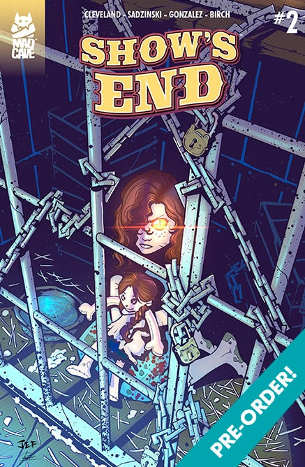 Mad Cave Studios Show's End Issue #2 Cover A by Jeferson Sadzinski & Julian Gonzalez