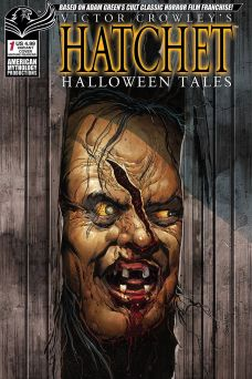 American Mythology Productions Victor Crowley's Hatchet Halloween Tales #1 Cover B by Richard Bonk