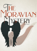 The Moravian Mystery