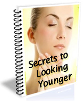 Secrets to Loooking Younger