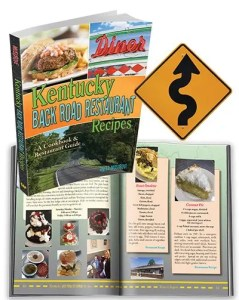 Kentucky Back Road Restaurant Recipes Cookbook